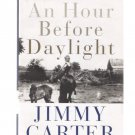 An Hour Before Daylight: Memories of Rural Boyhood Jimmy Carter 2001 1st Ed. New