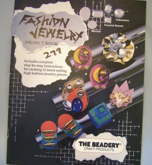 Fashion Jewelry Project Book The Beadery 1990