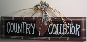 """Wooden """"Country Collector"""" Sign"""