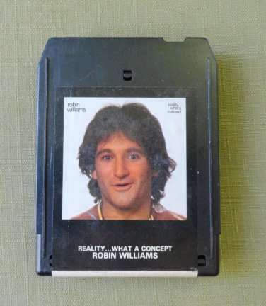 Robin Williams Reality ... What A Concept 8 Track Tape Casablanca Record and FilmWorks Vintage 1979