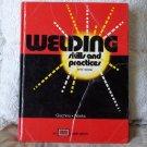 WELDING Skills and Practices Book Arc Mig Spot Welder