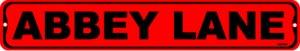 ABBEY LANE, Street Sign, metal