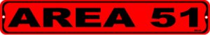AREA 51, Street Sign, metal