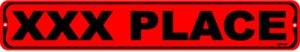 XXX PLACE, Street Sign, metal