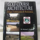 Used GOLF COURSE ARCHITRECTURE Hard Cover, Jacket, Dr. Michael Hurdzan