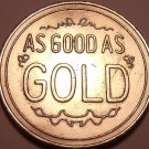 """Massive """"Good As Gold"""" Medallion~The Truth Coin~Free Shipping"""
