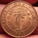 Unc Ceylon 1945 Cent~Last Year Ever Minted~Free Shipping