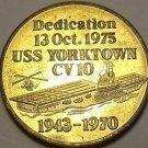 U.S.S. Yorktown Dedication Medallion To Patriots Point South Carolina~Free Ship