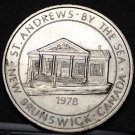 St. Andrews By The Sea New Brunswick Canada Trade Token Dollar 1978~UNC~Fr/Ship