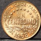 Panama Centesimo, 1968 Gem Unc~Urracca~Free Shipping