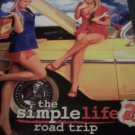 Paris Hilton/ Nicole Richie The Simple LIfe 2 Road Trip TV show Poster 4 &5 ft
