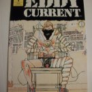 Eddy Current #1 by Ted Mckeever