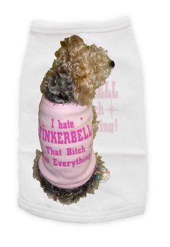 I hate tinkerbell, that bitch has everything T-shirt