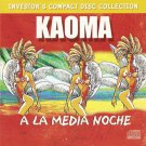 A LA MEDIA NOCHE KAOMA cd very rare