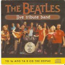 THE BEATLES - LIVE TRIBUTE BAND cd 1     5 Tracks