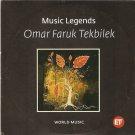 Music Legends WORLD MUSIC 5 songs OMAR FARUK TEKBILEK