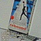 VHS - REBOUND  *