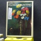 BOOK - COMPLETE GUILDE TO FLOWER PAINTING