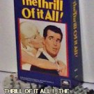 VHS - THRILL OF IT ALL !