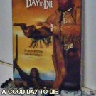 VHS - A GOOD DAY TO DIE