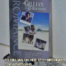 VHS - TO GILLIAN ON HER 37th BIRTHDAY