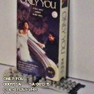 VHS - ONLY YOU **