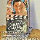 VHS - CHUMP CHANGE