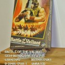 VHS - BATTLE OF THE VALIANT