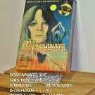 VHS - REINCARNATE, THE
