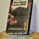 VHS - YOUR MONEY OR YOUR LIFE