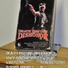 VHS - DEATH BEFORE DISHONOR