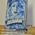 VHS - ICE CRAWLERS