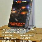 VHS - COPS - IN HOT PURSUIT
