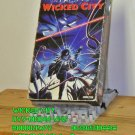 VHS - WICKED CITY  *