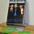 VHS - BOILER ROOM