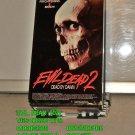VHS - EVIL DEAD  (02)  DEAD BY DAWN