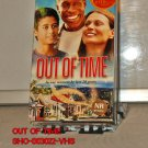 VHS - OUT OF TIME   *