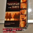 VHS - SOUTH OF HEAVEN >< WEST OF HELL