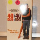 VHS - 40 DAYS ~ 40 NIGHTS