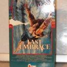VHS - LAST EMBRACE, THE