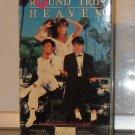 VHS - ROUND TRIP TO HEAVEN