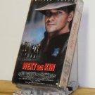 VHS - NEXT OF KIN  **