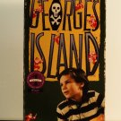 VHS - GEORGE'S ISLAND