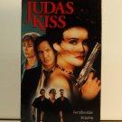 VHS - JUDAS KISS