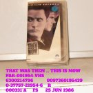 VHS - THAT WAS THEN ... THIS IS NOW