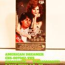 VHS - AMERICAN DREAMER