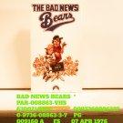 VHS - BAD NEWS BEARS  *