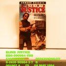 VHS - BLIND JUSTICE