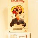 VHS - DELIRIOUS  **