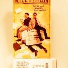 VHS - KILL THE MAN